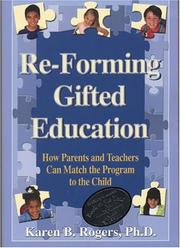 Cover of: Re-Forming Gifted Education | Karen B. Rogers