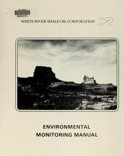 Cover of: White River Shale Project environmental monitoring manual
