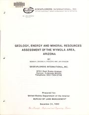 Cover of: Geology, energy and mineral resources assessment of the Wymola area, Arizona