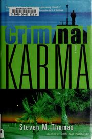 Cover of: Criminal karma: a novel