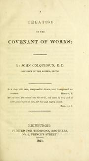 Cover of: Treatise on the covenant of works | John Colquhoun