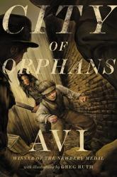 Cover of: City of orphans | Avi
