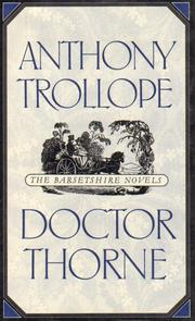 Doctor Thorne (The Barsetshire Novels), Trollope, Anthony