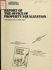 Cover of: Report of the office of property equalization
