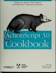 Cover of: ActionScript 3.0 cookbook by Joey Lott