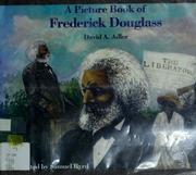Cover of: A picture book of Frederick Douglass | David A. Adler