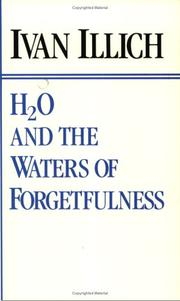 "Cover of: H₂O and the waters of forgetfulness: reflections on the historicity of ""stuff"""