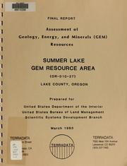 Assessment of geology, energy, and minerals (GEM) resources, Summer Lake GRA (OR-010-27), Lake County, Oregon by Geoffrey W. Mathews