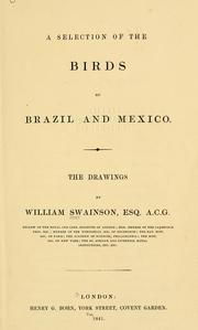 Cover of: A selection of the birds of Brazil and Mexico