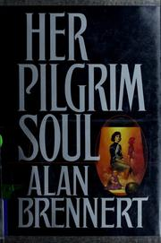 Cover of: Her pilgrim soul: and other stories