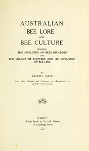Cover of: Australian bee lore and bee culture | Albert Gale