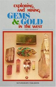 Cover of: Exploring and Mining Gems and Gold in the West (Exploring & Mining for Gems & Gold in the West) | Fred Rynerson
