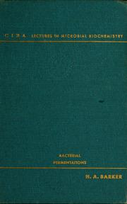 Bacterial fermentations by Horace Albert Barker