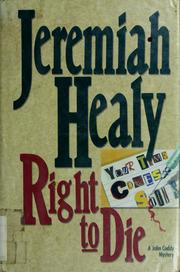Cover of: Right to die: a John Cuddy mystery