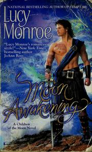 Cover of: Moon awakening | Lucy Monroe