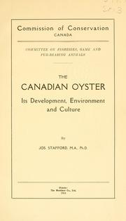 Cover of: The Canadian oyster, its development, environment and culture