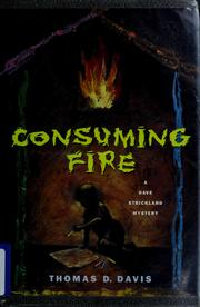 Cover of: Consuming fire