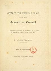 Cover of: Notes on the probable origin of the name Gemmill or Gemmell