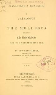 Cover of: Catalogue of the mollusca inhabiting the Isle of Man and the neighbouring Sea