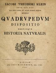 Cover of: Iacobi Theodori Klein ... Quadrupedum dispositio brevisque historia naturalis