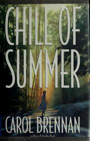 Cover of: Chill of summer | Carol Brennan