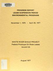 Cover of: Progress report, lease suspension period environmental programs