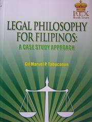 Cover of: Legal philosophy for Filipinos | Gil Marvel P. Tabucanon
