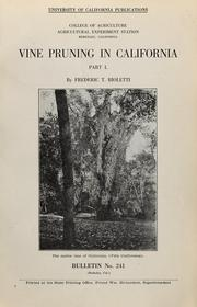 Cover of: Vine pruning in California, part I | Frederic T. Bioletti