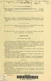 Cover of: Providing for a comprehensive, long-range, and coordinated national program in oceanography | United States. Congress. House