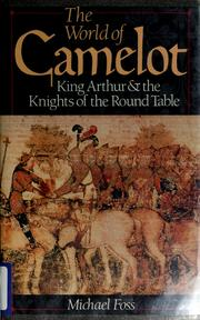 Cover of: The world of Camelot | Michael Foss