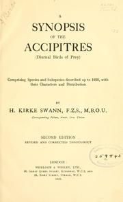 Cover of: A synopsis of the Accipitres | H. Kirke Swann