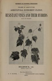 Cover of: Resistant vines and their hybrids