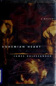 Cover of: Bohemian heart | James Dalessandro