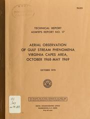 Cover of: Aerial observation of Gulf Stream phenomena Virginia Capes area, October 1968-May 1969 | Alvan Fisher