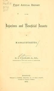 Cover of: First annual report on the injurious and beneficial insects of Massachusetts