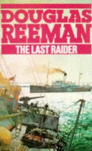 The Last Raider by Douglas Reeman
