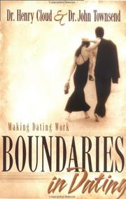Cover of: Boundaries in dating: making dating work