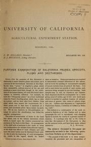 Cover of: Further examination of California prunes, apricots, plums and nectarines