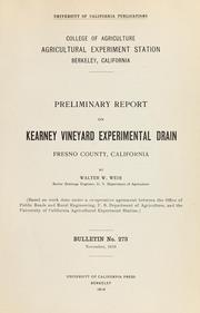 Cover of: Preliminary report on Kearney Vineyard experimental drain, Fresno County, California
