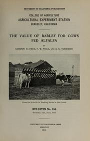 Cover of: The value of barley for cows fed alfalfa