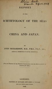 Cover of: Report on the ichthyology of the seas of China and Japan