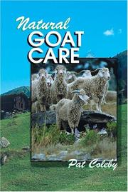 Cover of: Natural Goat Care | Pat Coleby