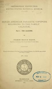 Cover of: North American parasitic copepods belonging to the family Caligidae