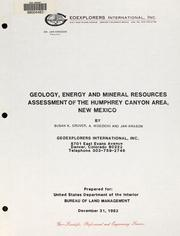 Cover of: Geology, energy and mineral resources assessment of the Humphrey Canyon area, New Mexico