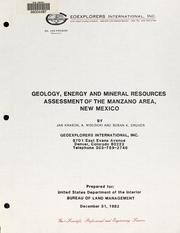 Geology, energy and mineral resources assessment of the Manzano area, New Mexico