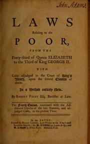 Cover of: Laws relating to the poor, from the forty-third of Queen Elizabeth to the third of King George II [1601-1730]