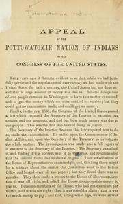 Cover of: Appeal of the Pottowatomie nation of Indians to the Congress of the United States by Pottawatomi nation