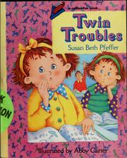 Cover of: Twin troubles | Susan Beth Pfeffer