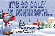 Cover of: It's so cold in Minnesota--