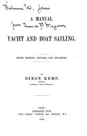 Cover of: A Manual of Yacht and Boat Sailing by Dixon Kemp